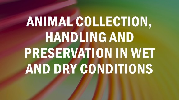 Animal collection, handling and preservation in wet and dry conditions