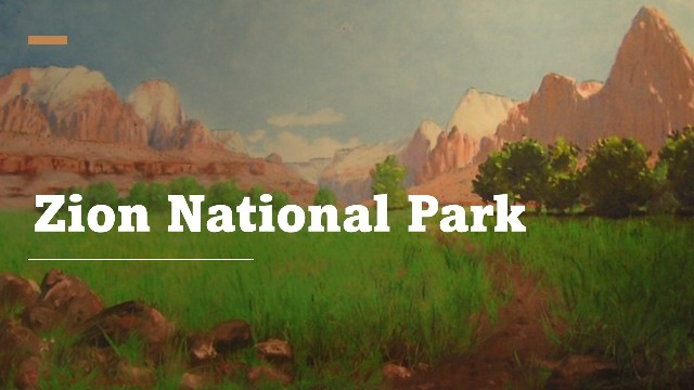 Zion National Park facts and figure