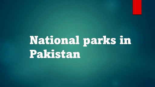 National parks in Pakistan