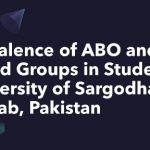 Prevalence of ABO and Rh Blood Groups in Students of University of Sargodha, Punjab, Pakistan